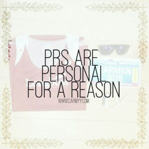 PRs are Personal for a Reason https://www.carmyy.com/prs-are-personal