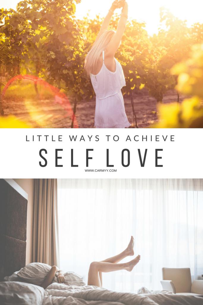 Little ways to achieve self love www.carmyy.com