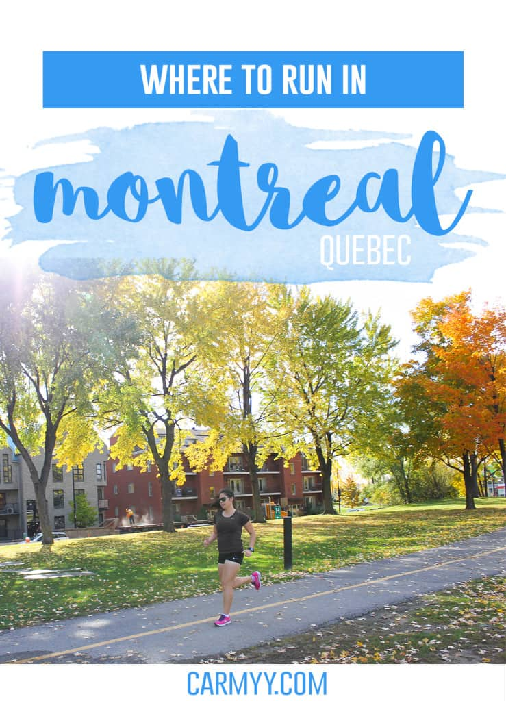 Where to run in Montreal (or walk /hike/bike) www.carmyy.com